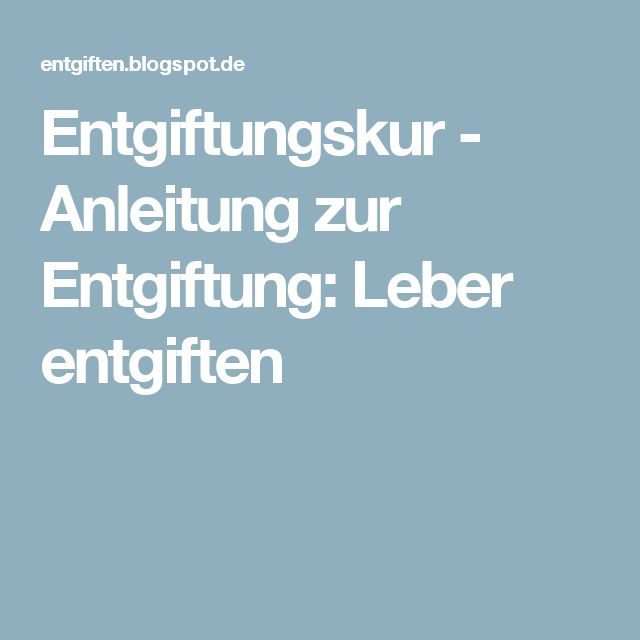 1000+ ideas about Leber Entgiften on Pinterest | Die Leber ...