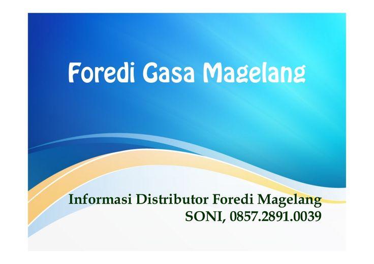 Foredi Gasa Magelang SONI 085728910039 by Dhean Rockwell via slideshare