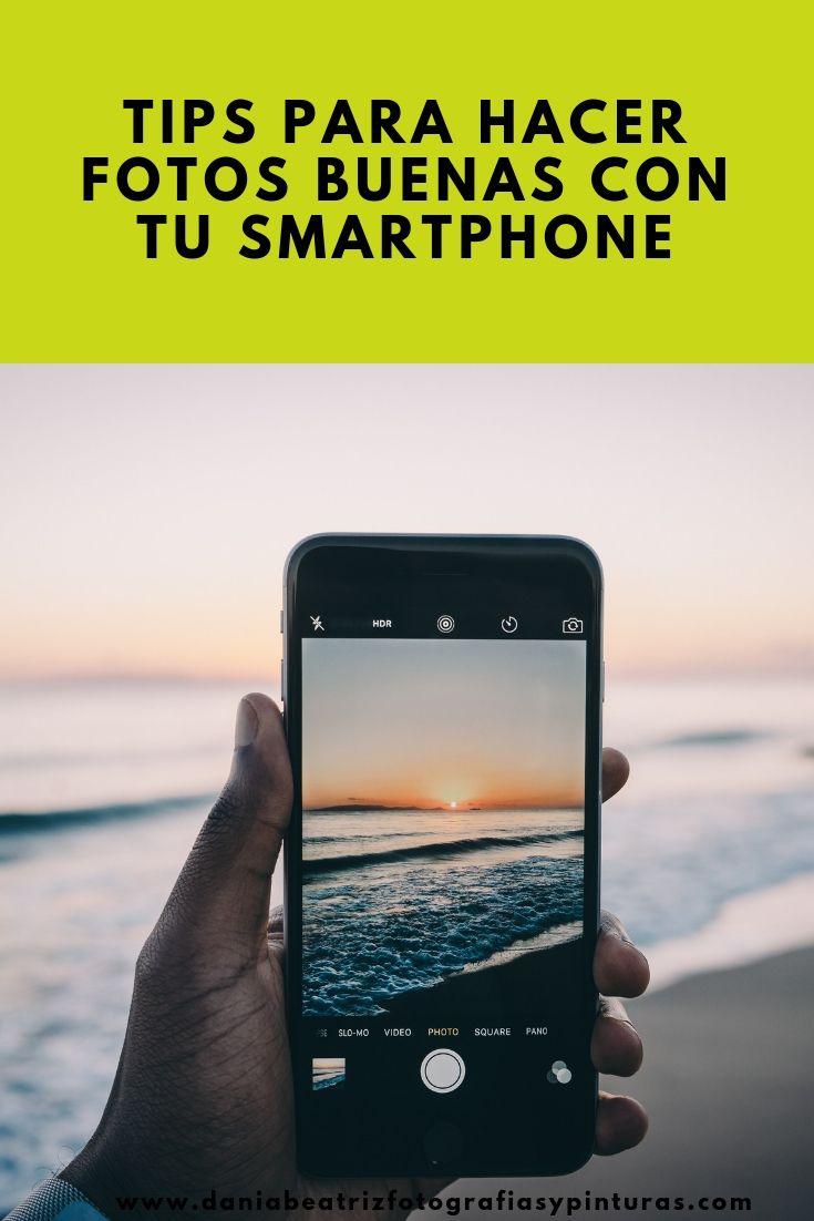 Tips Para Hacer Fotos Buenas Con Tu Smartphone Fotos De Telefonos Como Hacer Fotos Profesionales Fotos Profesionales