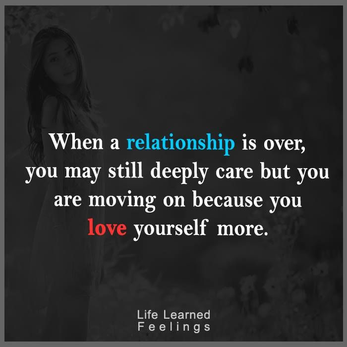 Nice Quotes On Friendship, When a relationship is over you may still deeply care but you are movin