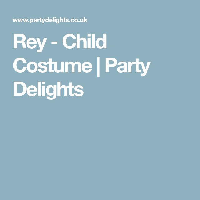 Rey - Child Costume | Party Delights