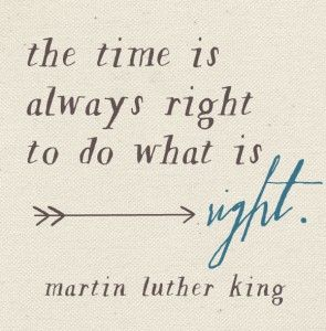 mlk: Life Quotes, Teas Rooms, Famous Quotes, Martinlutherking, Inspiration Pictures, Do The Rights Things Quotes, Martin Luther King Quotes, Love Quotes, Inspiration Quotes