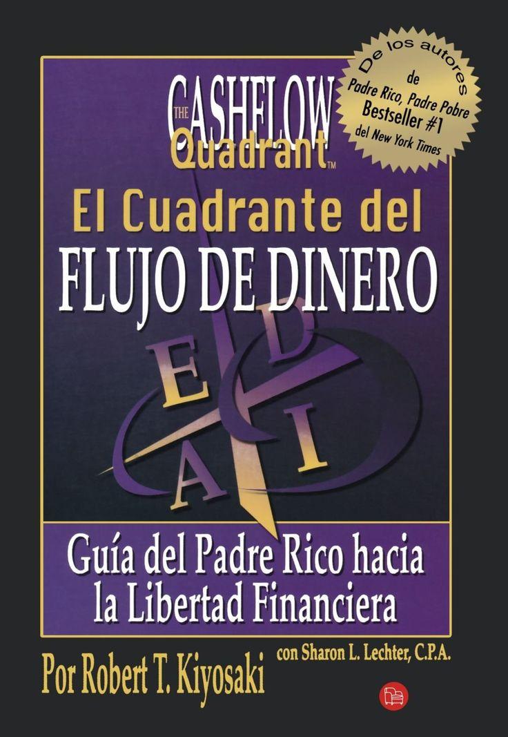 Cuadrante del flujo del dinero (Rich Dad's CASHFLOW Quadrant) (Spanish Edition): Robert T. Kiyosaki: 9789708120203: Amazon.com: Books
