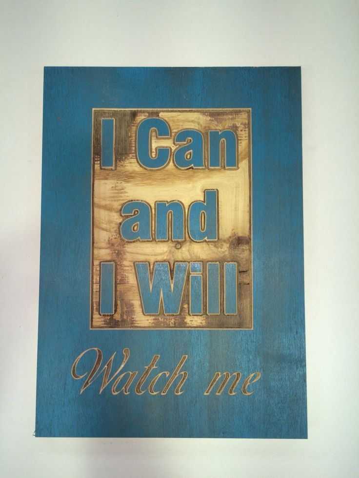 Teal I can and I will routered plywood sign. Made by Concepts Created