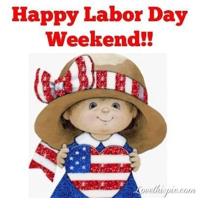 Happy Labor Day Weekend quotes holidays labor day