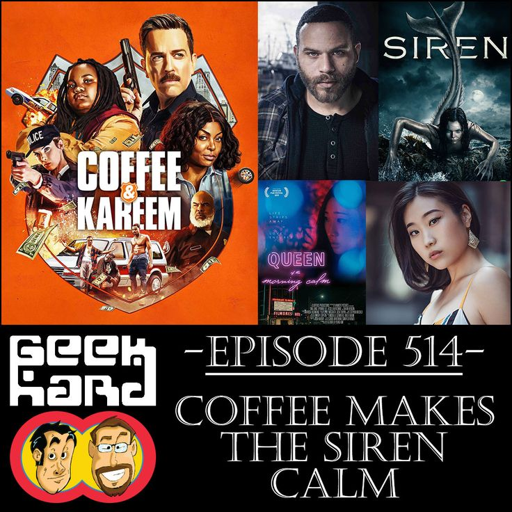Geek Hard Episode 514 Coffee Makes the Siren Calm in