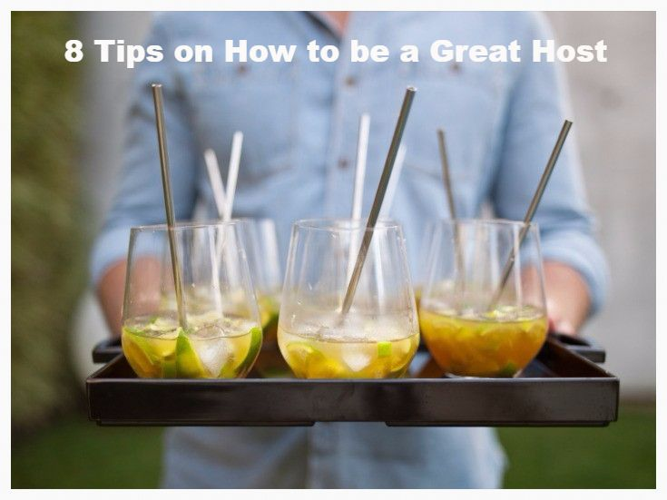 8 tips on how to be a great host host party partyideas for How to be a good party host