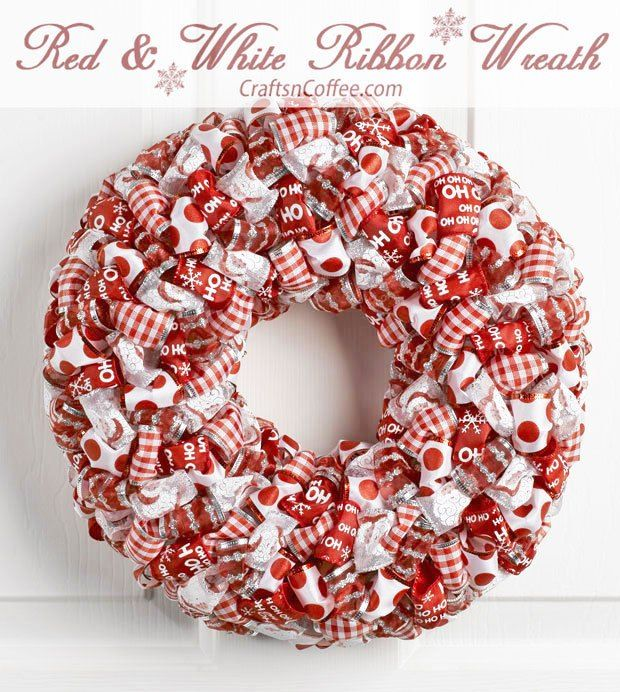 lots of ribbon get it at the dollar store and a wreath On polystyrene wreath ideas