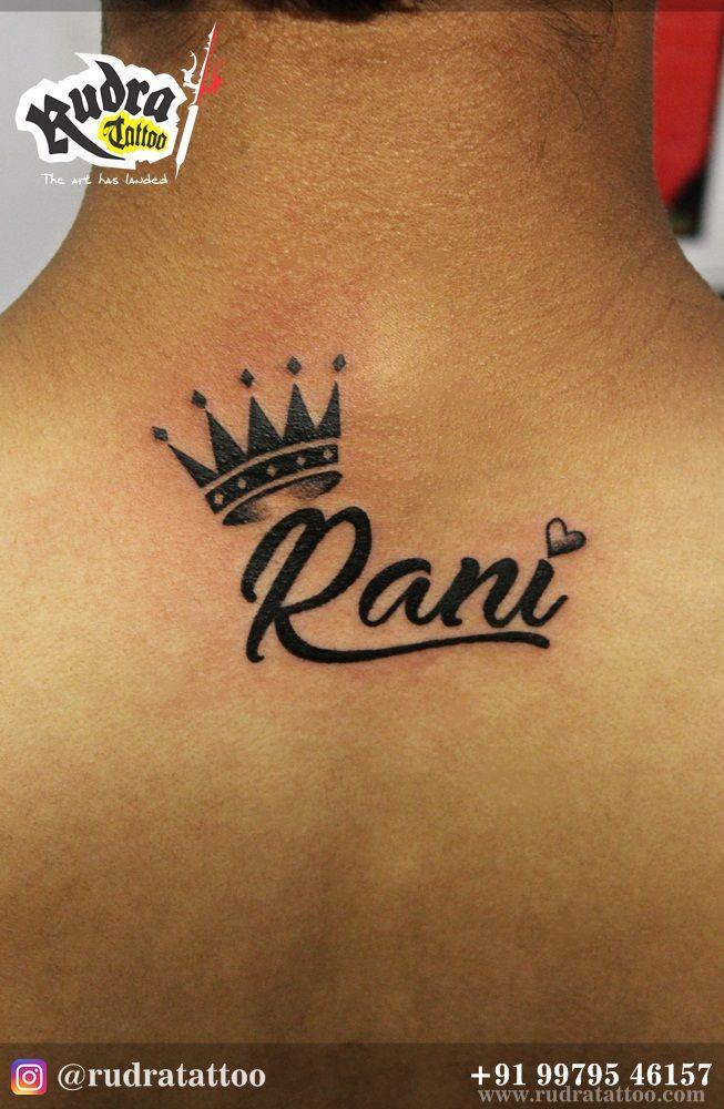 Rani Name Tattoo Love Crown Name Rani Backneck Back Neck