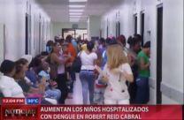 Aumentan Los Niños Hospitalizados Con Dengue En Robert Reid Cabral #Video