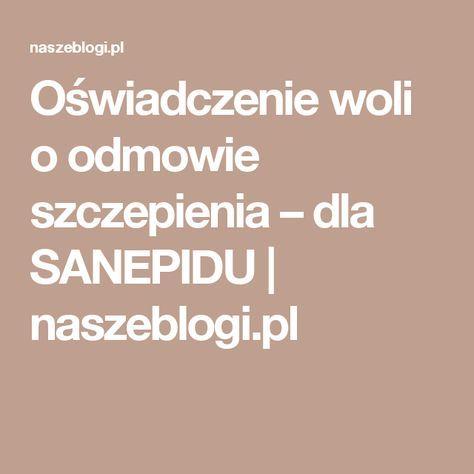 Oświadczenie woli o odmowie szczepienia – dla SANEPIDU | naszeblogi.pl