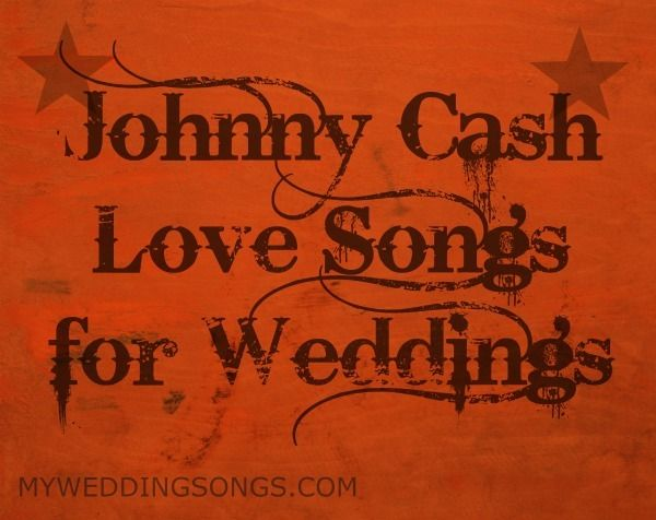 Johnny Cash is known as a Country musician. Not all of Johnny Cash's music is dark, black. Here is a list of popular Johnny Cash Love Songs.