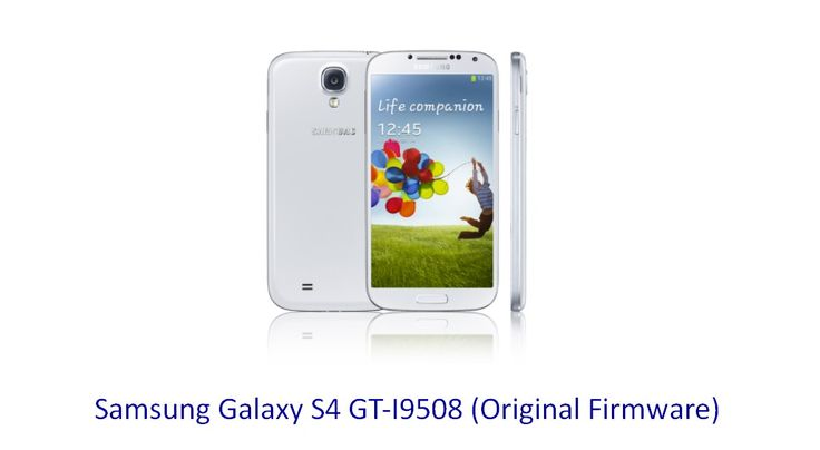 how to find stock galaxy s4 firmware
