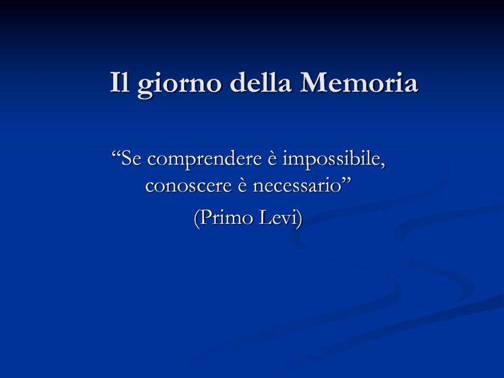 Se comprendere è impossibile, conoscere è necessario. #giornatadellamemoria settantesimo anniversario #pernondimenticare