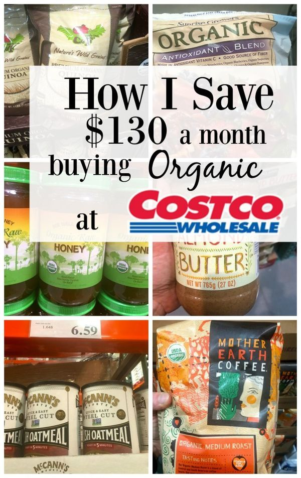 How I save $130 a month buying organic at Costco.  This post shows you exactly h… – SeedTime (Money Tips)
