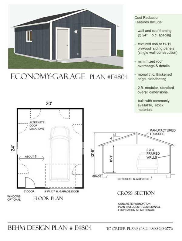 Economy Garage Shop Plan E480 1 By Behm Design Garage
