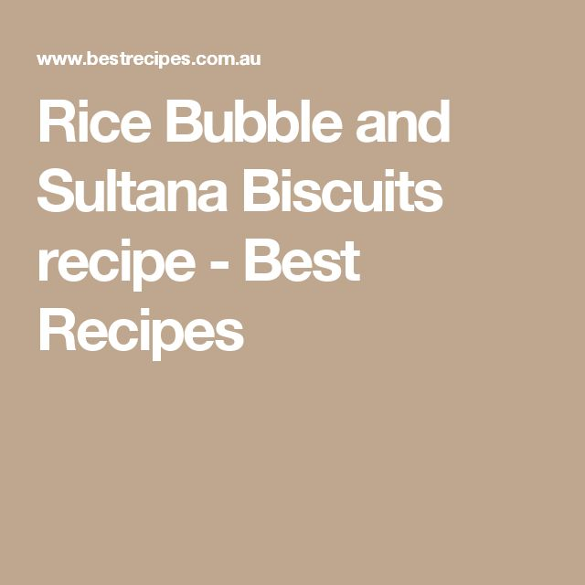 Rice Bubble and Sultana Biscuits recipe - Best Recipes