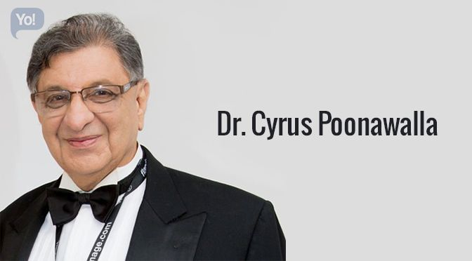 Dr. Cyrus Poonawalla – the chairman of the prestigious Poonawalla Group was born in Pune. He is blessed with a son from his late wife Mrs. Villoo Poonawalla (died at the age of 67 in June 2010) named Adar Poonawalla – Executive Director (Operations) at the Serum Institute of India.