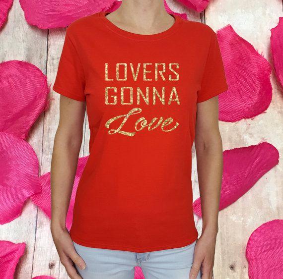 Valentine Shirt, Glitter Valentines, Lovers Gonna Love, Women Valentines, Valentines  Women,