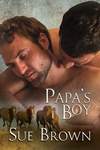 Suffering from those mid-week blues? Brighten your day with Papa's Boy; real cowboys, real lives, real romance.