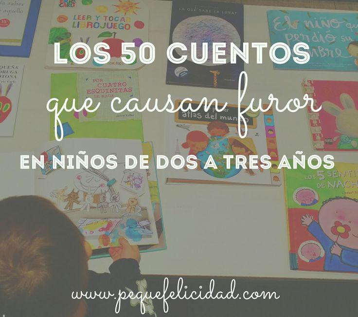 50 CUENTOS QUE CAUSAN FUROR PARA NIÑOS DE DOS A TRES AÑOS