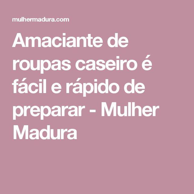 Amaciante de roupas caseiro é fácil e rápido de preparar - Mulher Madura