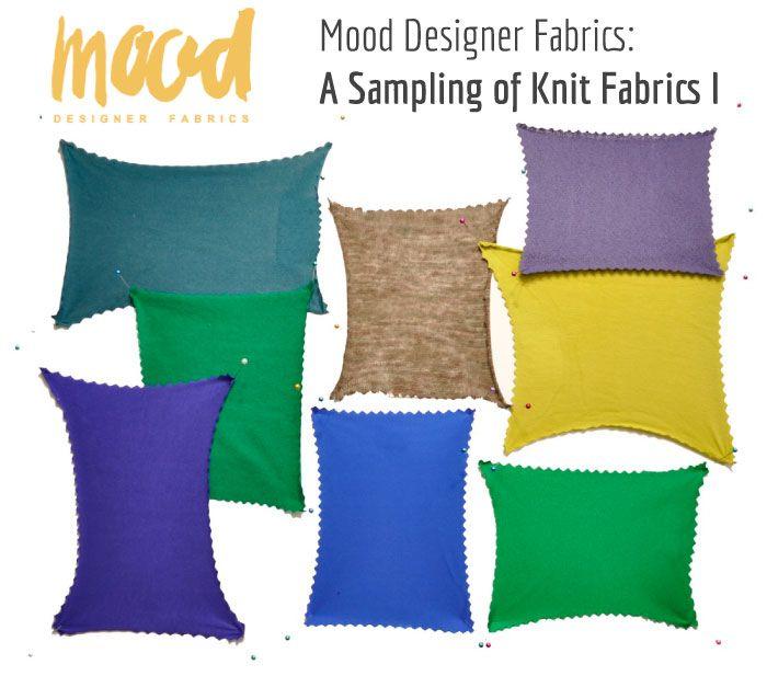 Mood Designer Fabrics - A Sampling of Knit Fabrics  Great post on knit samples; sounds like I need to get myself some organic cotton jerseys!