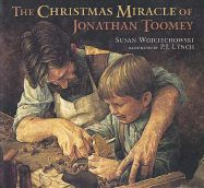 The Christmas Miracle of Jonathan Toomey is the story of a lonely carver hired to carve a Christmas crèche for a woman and her son. Warm illustrations accompany the text.
