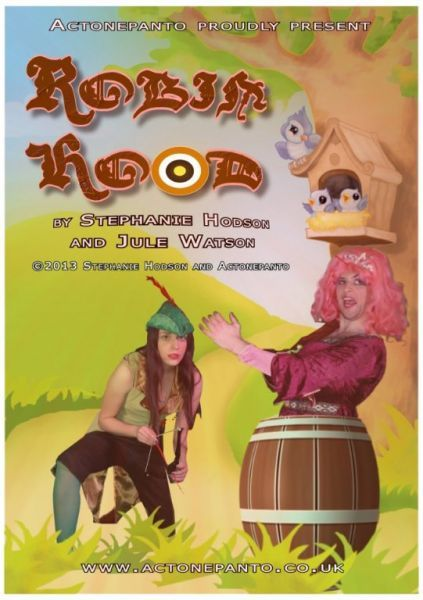 Act One Productions Touring Pantomime Robin Hood