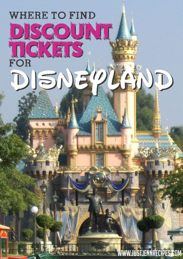Where To Find Discount Tickets For Disneyland