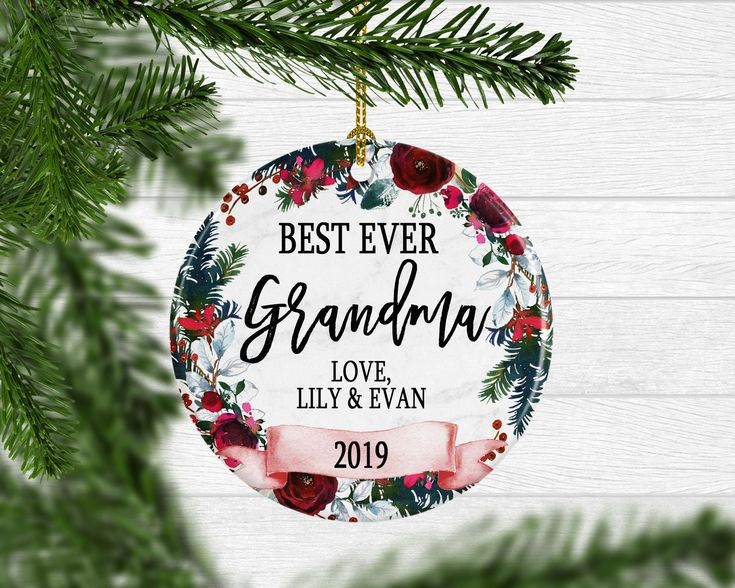 Personalized Best Ever Grandma Ornament Christmas gifts
