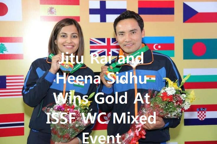India's Ace shooters Jitu Rai and Heena Sidhu combined to win the gold medal in mixed team 10m air pistol/rifle event held in Gabala, Azerbaijan of the ISSF World Cup 2017.