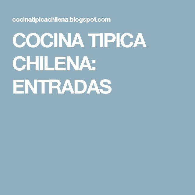 COCINA TIPICA CHILENA: ENTRADAS