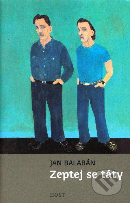 Zeptej se táty (Jan Balabán)