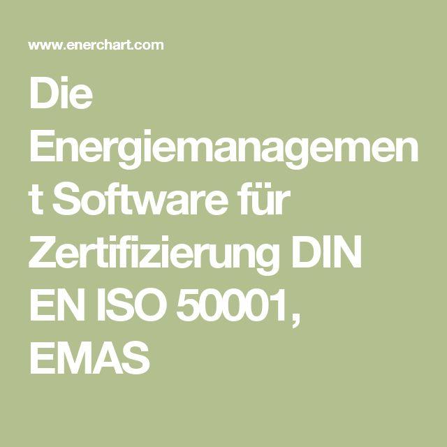 Die Energiemanagement Software für Zertifizierung DIN EN ISO 50001, EMAS