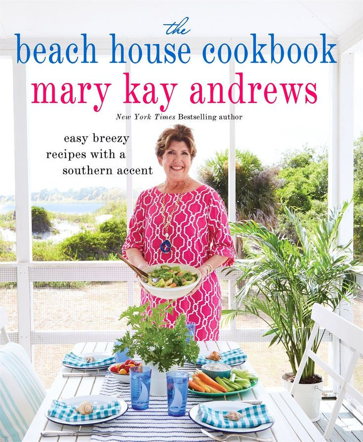 5/2/2017  THE BEA H HOUSE COOKBOOK By: Mary Kay Andrews --You don't have to own a beach house to enjoy Mary Kay Andrews' recipes. All you need is an appetite for delicious, casual dishes, cooked with the best fresh, local ingredients and presented with the breezy flair that make Mary Kay Andrews' novels a summertime favorite at the beach.