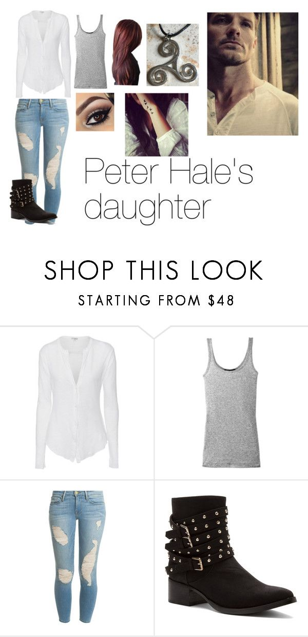 """""""Peter Hale's daughter"""" by the-emily-girl ❤ liked on Polyvore featuring James Perse, Vince, Frame, Penny Loves Kenny, TeenWolf, peterhale and IanBohen"""