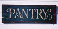 nice lettering from tomsvintagesigns.com    pantry sign