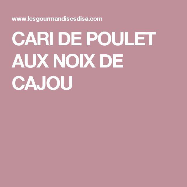 CARI DE POULET AUX NOIX DE CAJOU
