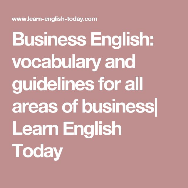 Business English: vocabulary and guidelines for all areas of business| Learn English Today