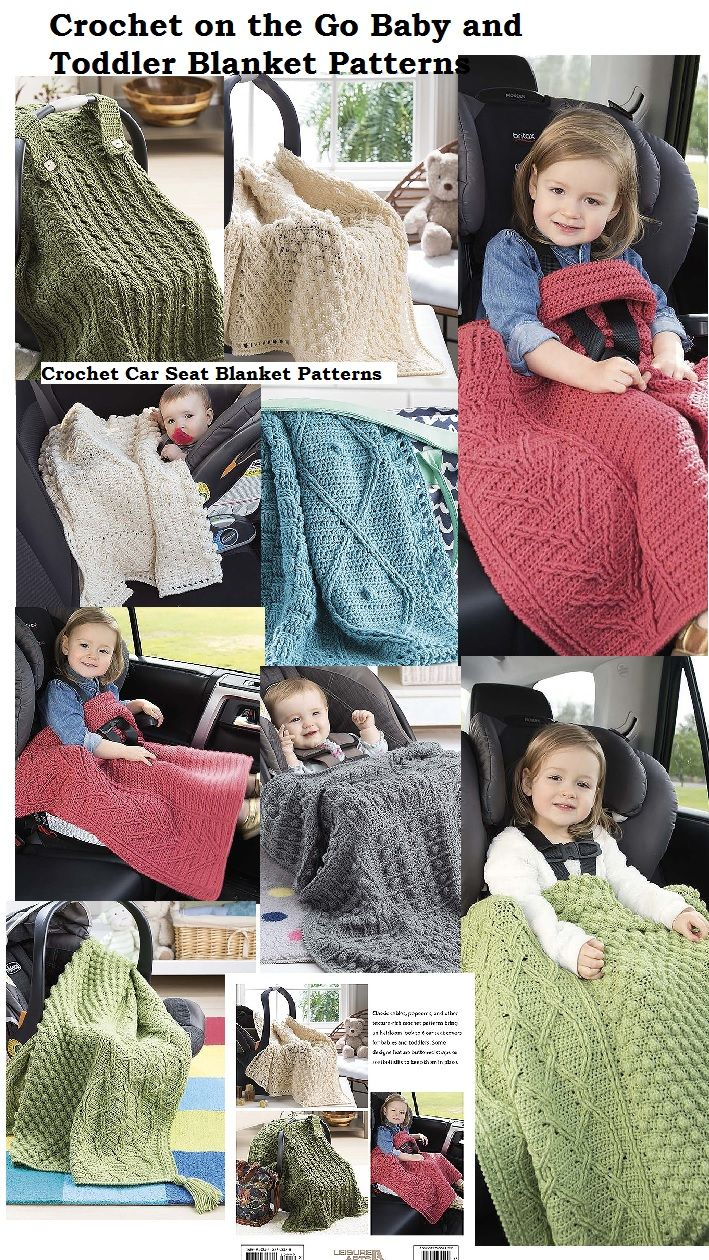 Crochet Toddler and Baby Car Seat Blanket patterns