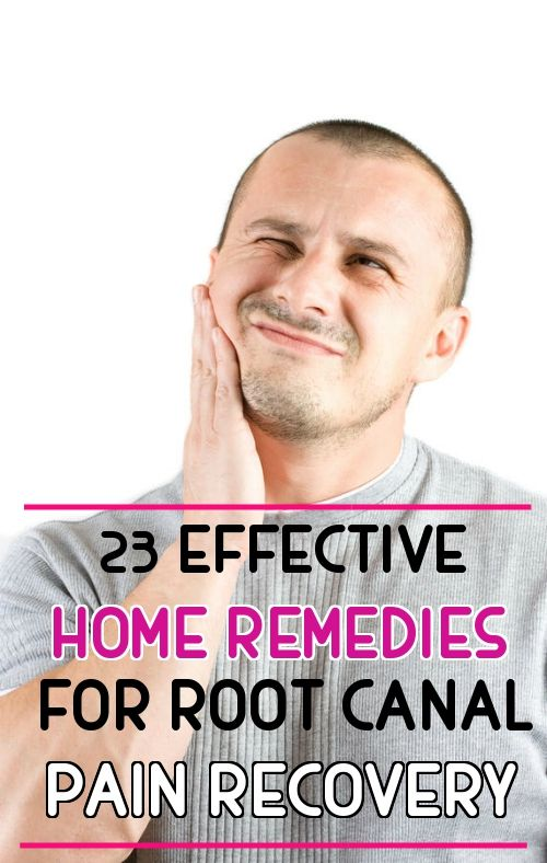 23 Effective Home Remedies for Root Canal Pain Recovery