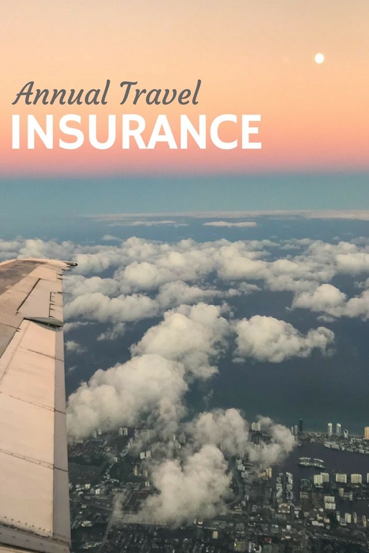 Annual Travel Insurance Plans Cover Multiple Trips With Images