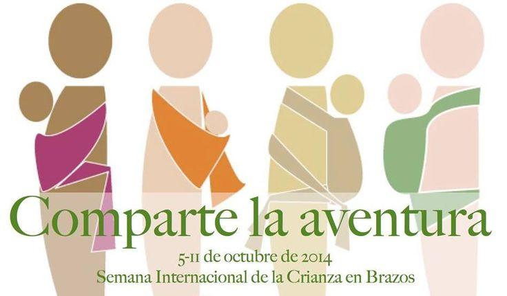 Semana Internacional de la Crianza en Brazos 2014.  El lema de este año es Comparte la aventura!!!  Con esta semana se busca educar y crear conciencia sobre la importancia y beneficios que el porteo tiene para los niños y sus cuidadores. Os dejamos link a actividades: http://bit.ly/ZO6syJ