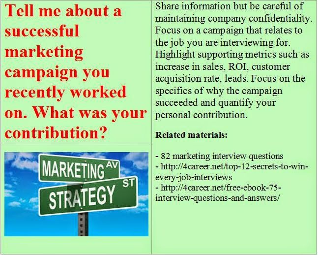 Related Materials: 82 Marketing Interview Questions. Ebook:  Interviewquestionsebooks.com/download/