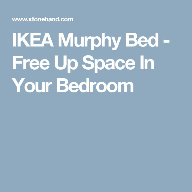 IKEA Murphy Bed - Free Up Space In Your Bedroom