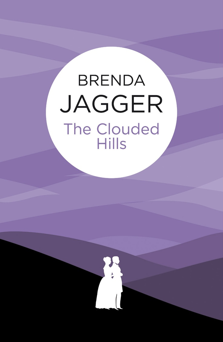 Brenda Jagger  The Clouded Hills · Book Covers