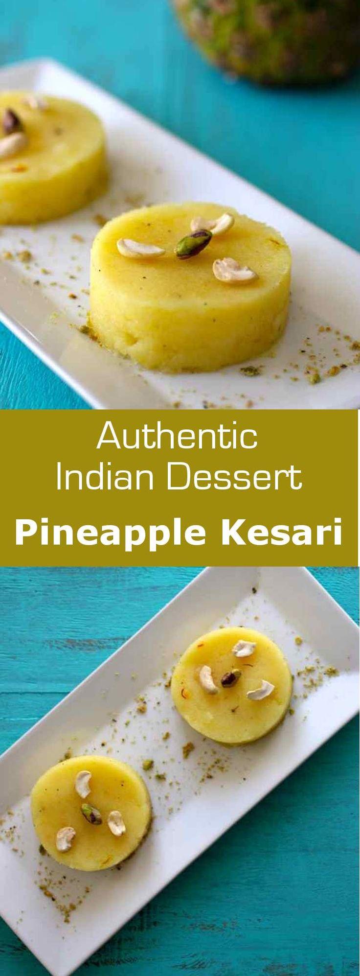 Pineapple kesari is a type of semolina porridge (rava kesari) flavored with cardamom, saffron and pineapple from India