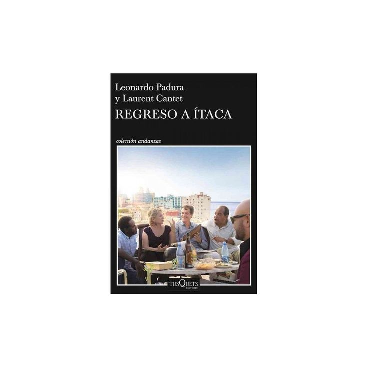 Regreso a Ítaca/ Return to Ithaca (Paperback) (Leonardo Padura)