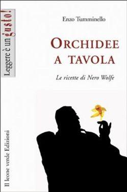 Prezzi e Sconti: #Orchidee a tavola. le ricette di nero wolfe  ad Euro 5.49 in #Il leone verde #Media ebook cucina cibo